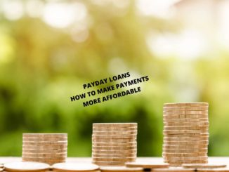 Payday Loans How To Make Payments More Affordable
